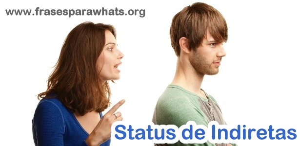 status de indiretas para whatsapp