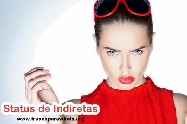 150 Status De Indiretas Frases Para Whatsapp