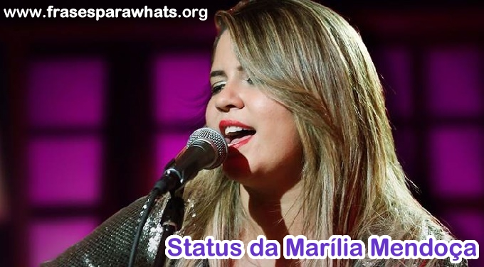 status da marília mendonca para whats