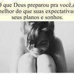 Deus preparou pra você