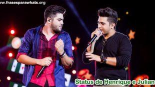 status de henrique e juliano
